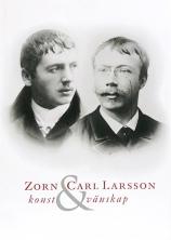 Zorn & Carl Larsson konst och vänskap